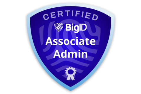 Certified BigID Associate Admin (Exam - ce-bc-admn-a) (ce-bc-admn-a)