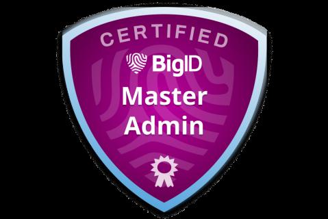 Certified BigID Master Admin (Exam - ce-bc-admn-m) (ce-bc-admn-m)