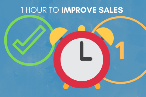 1 Hour to Improve Sales