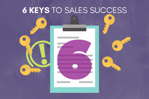6 Keys to Sales Success