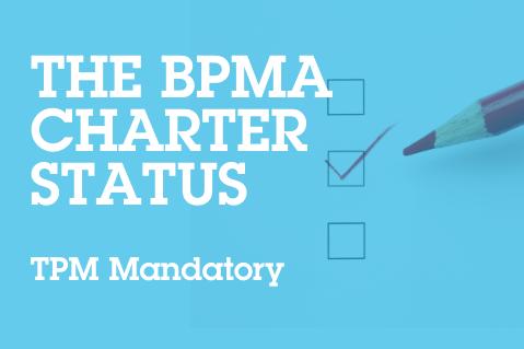 The BPMA Charter Status