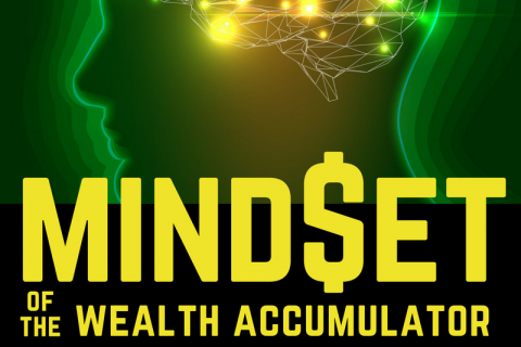 IZ 3 - MINDSET of the Wealth Accumulator (IZ003)
