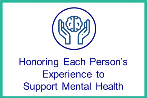 August: Honoring Each Person's Experience to Support Mental Health