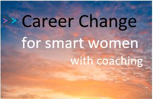 Career Change, for smart women with coaching (cc4wwc)