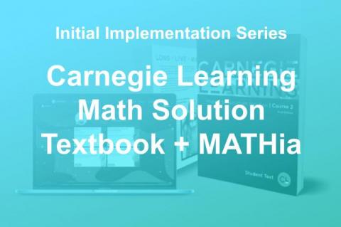 Math Initial Implementation: Textbook + MATHia (2021) (PL103-2021 (LEG))