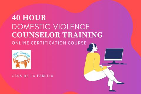 40 Hour Domestic Violence Counselor Training Certification (40HRDV)