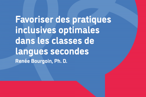 Favoriser des pratiques inclusives optimales dans les classes de langues secondes (031)