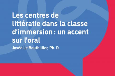 Les centres de littératie dans la classe d'immersion : un accent sur l'oral