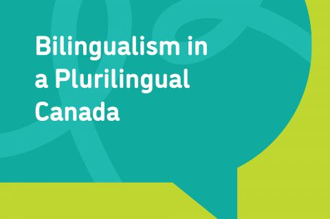 Bilingualism in a Plurilingual Canada
