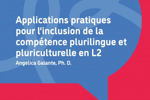 Applications pratiques pour l'inclusion de la compétence plurilingue et pluriculturelle en L2