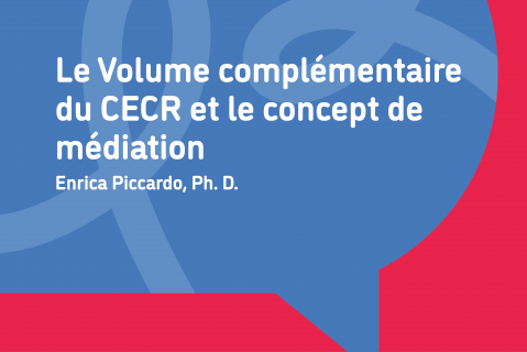 Le Volume complémentaire du CECR et le concept de médiation