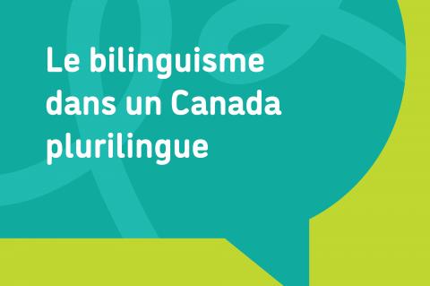 Bilinguisme dans un Canada plurilingue