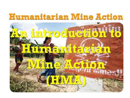 HMA-01 - Humanitarian Mine Action (HMA)