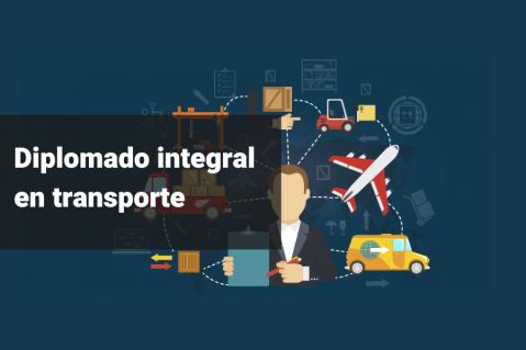 DIPLOMADO - GESTIÓN INTEGRAL DEL TRANSPORTE