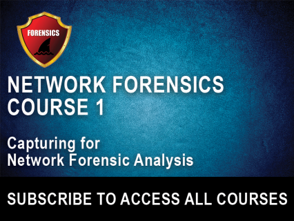 NF Section 1: Capturing for Network Forensics Analysis (NFW-1)
