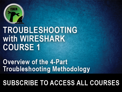 Troubleshooting with Wireshark Course 1:  The Four Part Troubleshooting Methodology (TRC-1)