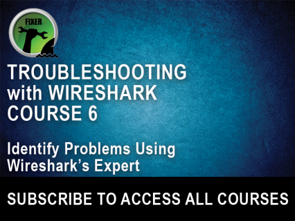 Troubleshooting with Wireshark Course 6: Identify Problems