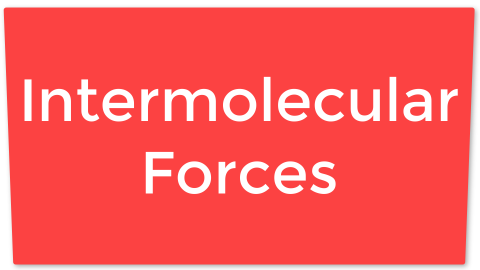 P05. Intermolecular Forces
