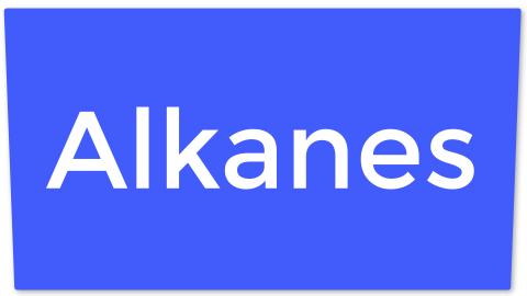 11. Alkanes