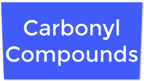 16. Carbonyl Compounds