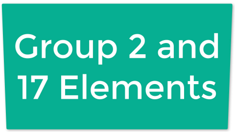 I02. Group 2 and 17 Elements