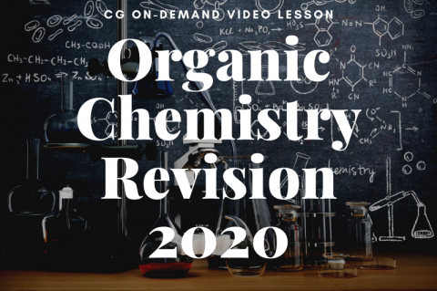 Organic Chem Revision 2020 (recorded)
