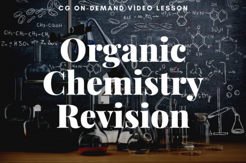 Organic Chem Revision 2021 (recorded)
