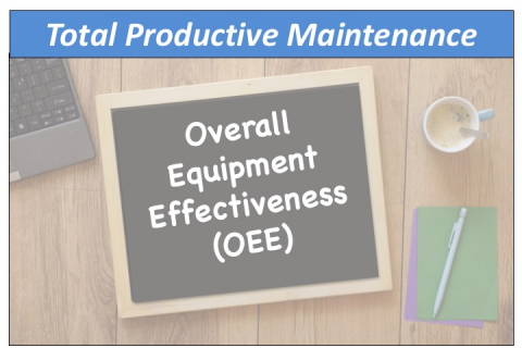 Overall Equipment Effectiveness (OEE) (TPM)