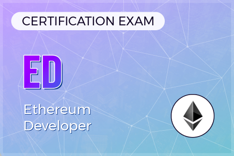 ED (Ethereum Developer) Certification Exam (CERT-ED)