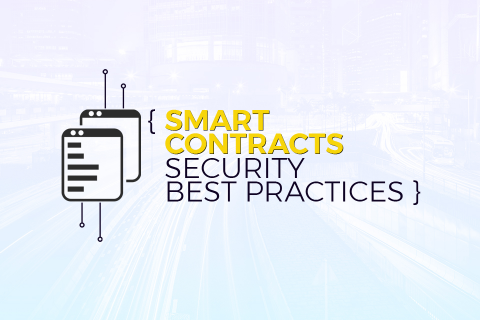 Smart Contracts Security Best Practices (W-SCSBP)