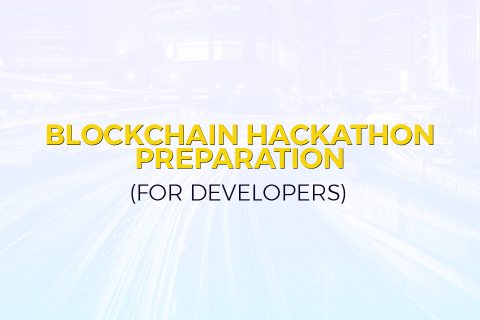 Blockchain Hackathon Preparation for Developers