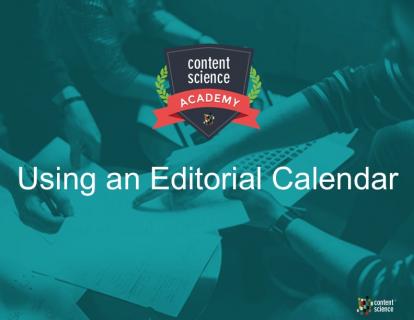 Using an Editorial Calendar