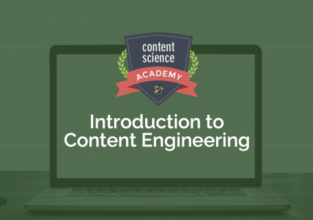 Introduction to Content Engineering