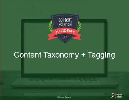 Content Taxonomy + Tagging
