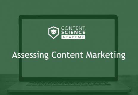 Assessing Content Marketing