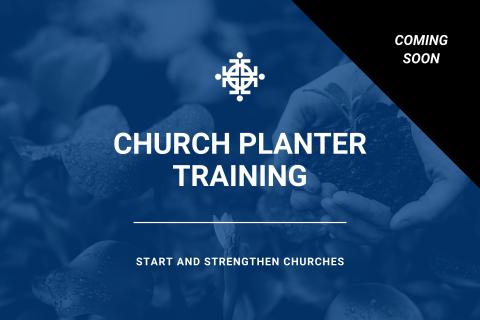 Church Planter Training