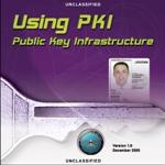 Using Public Key Infrastructure (PKI) (DISA-006)