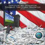 Identifying and Safeguarding Personally Identifiable Information (PII) (DISA-008)