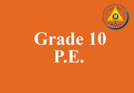 Grade 10 P.E.