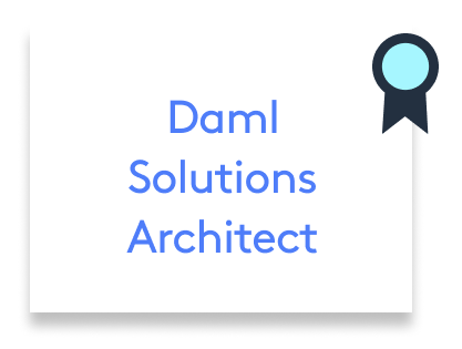Daml Solutions Architect Certification Exam (DAML102)