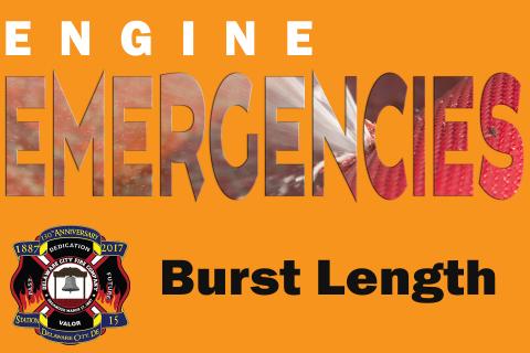 Engine Emergencies: Burst Length (152410)
