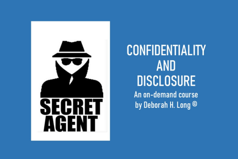 Secret Agent: Confidentiality and Disclosure