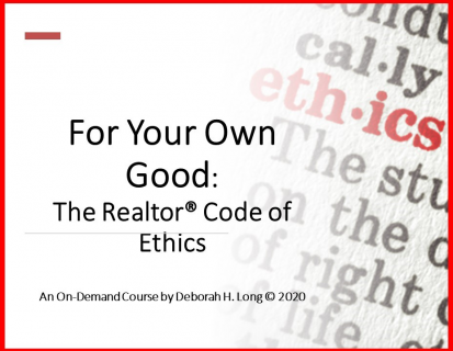 For Your Own Good: The Realtor Code of Ethics