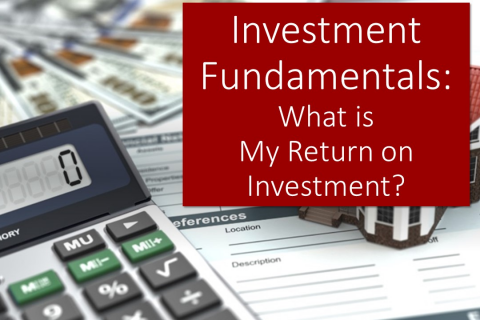 Investment FUNdamentals: What's my return on investment?