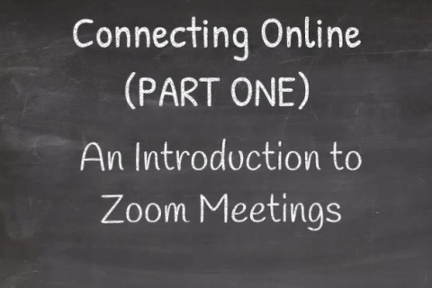 Connecting Online (PART ONE) - An Introduction to Zoom Meetings (CC_002)