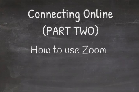 Connecting Online (PART TWO) - How to use Zoom (CC_003)