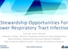 Antibiotic Stewardship Opportunities for Lower Respiratory Tract Infections