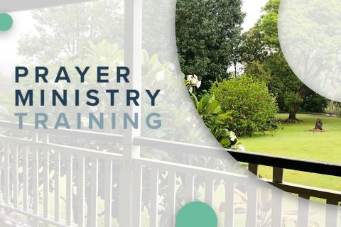 Prayer Ministry Team Training