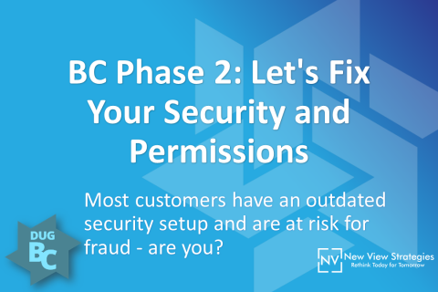 BC Phase 2: Let's Fix Your Security and Permissions