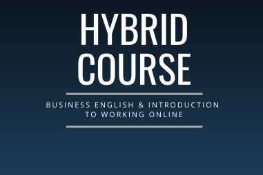 Hybrid Course - Business English and Introduction to Working Online